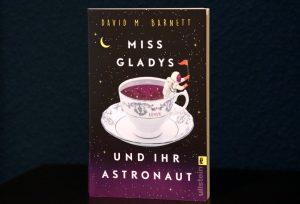 Miss Gladys und ihr Astronaut von David M. Barnett